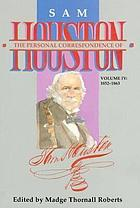 The personal correspondence of Sam Houston