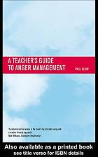 A teacher's guide to anger management