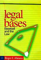 Legal Bases : Baseball And The Law.