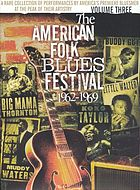 The American folk blues festival, 1962-1969. Volume three