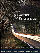 The practice of statistics : TI-83/84/89 graphing calculator enhanced