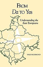From Da to Yes : understanding the East Europeans