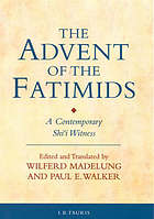 The advent of the Fatimids : a contemporary Shi'i witness : an edition and English translation of Ibn al-Haytham's Kitāb al-munāẓarāt