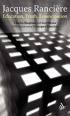 Jacques Rancière : education, truth, emancipation