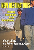 New destinations : Mexican immigration in the United States