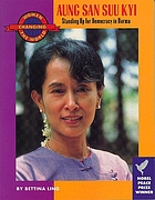 Aung San Suu Kyi : standing up for democracy in Burma