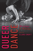 Queer Dance : meaning and makings