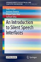 An introduction to silent speech interfaces