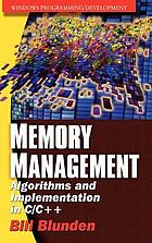 Memory management : algorithms and implementation in C/C++