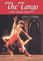 The tango in the United States : a history