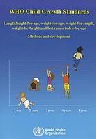WHO child growth standards : length/height-for-age, weight-for-age, weight-for-length, weight-for-height and body mass index-for-age : methods and development