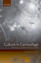 Culture in camouflage : war, empire, and modern British literature