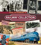 Paul Atterbury's railway collection.