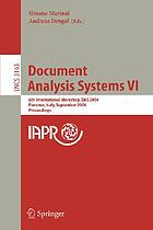 Document analysis systems VI : 6th international workshop, DAS 2004, Florence, Italy, September 8-10, 2004 : proceedings