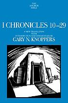 I Chronicles 10-29 : a new translation with introduction and commentary