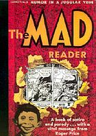 The Mad reader : [humor in a jugular vein]