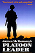 Platoon leader by  James R McDonough
