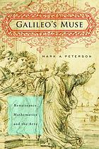 Galileo's muse : Renaissance mathematics and the arts