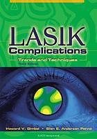 Lasik complications : trends and techniques