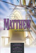 The gospel of Matthew : the King is coming