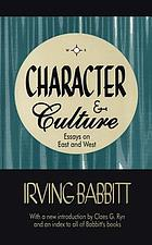Character & culture : essays on East and West