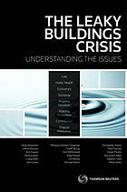 The leaky buildings crisis : understanding the issues