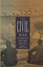 The Civil War : the second year told by those who lived it