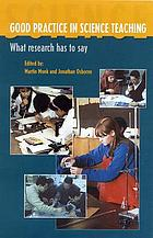 Good practice in science teaching : what research has to say