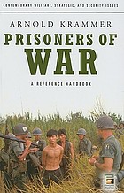 Prisoners of war : a reference handbook
