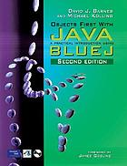Objects first with Java : a practical introduction using Blue J