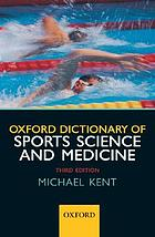The Oxford dictionary of sports science & medicine
