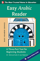 Easy Arabic reader : a three-part text for beginning students