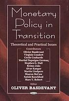 Monetary policy in transition : theoretical and practical issues
