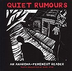 Quiet rumours : an anarcha-feminist reader.