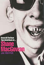 Shane MacGowan : London Irish punk life & music--