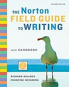 The Norton Field guide to writing : with handbook