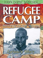 Refugee camp : Carbino's story