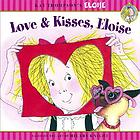Love & kisses, Eloise