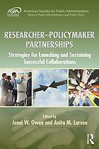Researcher-Policymaker Partnerships : Strategies for Launching and Sustaining Successful Collaborations.