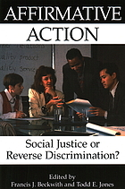 Affirmative action : social justice or reverse discrimination?