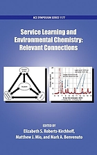Service learning and environmental chemistry : relevant connections