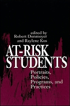 At-risk students : portraits, policies, programs, and practices