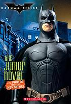 Batman begins : the junior novel