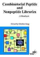 Combinatorial peptide and nonpeptide libraries : a handbook