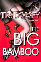 The big bamboo : a Serge storms novel, #8