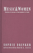 Music and women : the story of women in their relation to music