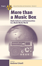 More than a music box : radio cultures and communities in a multi-media world