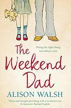 The weekend dad