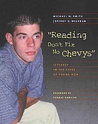Reading don't fix no Chevys : literacy in the lives of young men