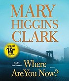 Where are you now? : [a novel]